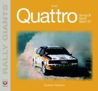 Robson, Graham - Audi Quattro (Rally Giants) - 9781787111103 - V9781787111103