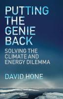 David Hone - Putting the Genie Back: Solving the Climate and Energy Dilemma - 9781787144484 - V9781787144484