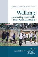 Corinne Mulley - Walking: Connecting Sustainable Transport with Health (Transport and Sustainability) - 9781787146280 - V9781787146280