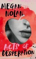 Nolan, Megan - Acts of Desperation - 9781787333369 - 9781787333369
