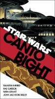 Ahmed, Saladin, Carson, Rae, Grant, Mira, Miller, John Jackson - Canto Bight (Star Wars): Journey to Star Wars: The Last Jedi - 9781787460546 - 9781787460546