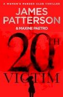 Patterson, James - 20th Victim: Three cities. Three bullets. Three murders. (Women's Murder Club 20) - 9781787461956 - 9781787461956