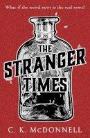 C.K.McDonnell - The Stranger Times - 9781787633360 - 9781787633360