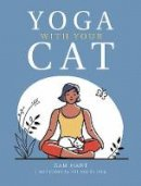 Sam Hart - Yoga With Your Cat: Purr-fect Poses for You and Your Feline Friend - 9781787836457 - V9781787836457