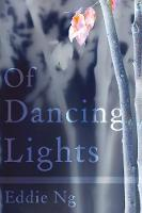 Ng, Eddie - Of Dancing Lights - 9781788033060 - V9781788033060