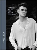 Cummins, Kevin - Morrissey: Alone and Palely Loitering - 9781788400237 - V9781788400237