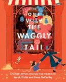 Webb, Sarah - The One With The Waggly Tail: Favourite Rhymes from an Irish Childhood - 9781788491518 - 9781788491518