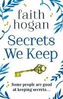 Faith Hogan - Secrets We Keep - 9781788542043 - 9781788542043