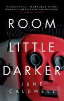 Caldwell, June - Room Little Darker - 9781788542906 - 9781788542906