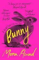 Mona Awad - Bunny - 9781788545440 - 9781788545440