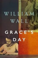 Wall, William - Grace's Day - 9781788545471 - S9781788545471