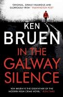 Ken Bruen - In the Galway Silence - 9781788545884 - 9781788545884