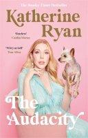 Katherine Ryan - The Audacity - 9781788703994 - KTG0020475