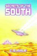 C. S. Arle - Secrets of the South - 9781788785815 - V9781788785815