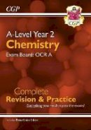 CGP Books - New A-Level Chemistry for 2018: OCR A Year 2 Complete Revision & Practice with Online Edition (CGP A-Level Chemistry) - 9781789080377 - V9781789080377