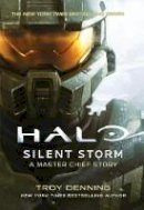 Troy Denning - Halo: Silent Storm - 9781789090413 - 9781789090413