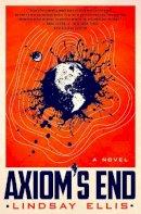 Lindsay Ellis - Axiom's End - 9781789095319 - 9781789095319