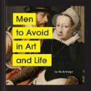 Tersigni, Nicole - Men to Avoid in Art and Life - 9781797202839 - 9781797202839