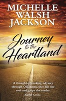 Walsh Jackson, Michelle - Journey to the Heartland - 9781838370909 - 9781838370909