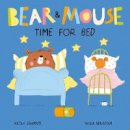 Edwards, Nicola - Bear and Mouse Time for Bed (Bear and Mouse (2)) - 9781838910419 - 9781838910419