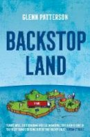 Glenn Patterson - Backstop Land - 9781838932022 - V9781838932022