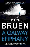 Bruen, Ken - A Galway Epiphany - 9781838939335 - 9781838939335