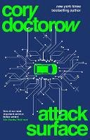 Doctorow, Cory - Attack Surface - 9781838939984 - 9781838939984