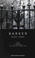 Barker, Howard - Howard Barker: Plays Three - 9781840026764 - V9781840026764