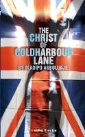 Agboluaje, Oladipo - The Christ of Coldharbour Lane (Oberon Modern Plays) - 9781840027853 - V9781840027853