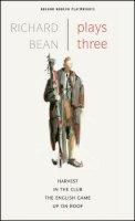 Bean, Richard - Plays Three - 9781840029130 - V9781840029130