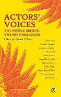 O'Kane, Patrick - Actors' Voices: The People Behind the Performances - 9781840029567 - V9781840029567