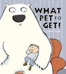 Dodd, Emma - What Pet to Get - 9781840115475 - V9781840115475