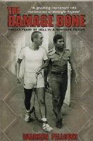 Fellows, W - The Damage Done: Twelve Years of Hell in a Bangkok Prison - 9781840182750 - V9781840182750