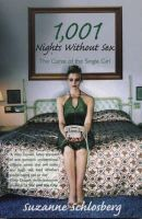Schlosberg, Suzanne - 1001 Nights without Sex: The Curse of the Single Girl - 9781840189094 - KRF0037768