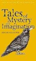 Poe, Edgar Allan - Tales of Mystery & Imagination (Mystery & Supernatural) - 9781840220728 - KRA0011666