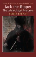 Lynch, Terry - Jack the Ripper (Wordsworth Mystery & the Supernatural) (Tales of Mystery & the Supernatural) - 9781840220773 - 9781840220773