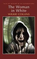 W Collins - Woman in White (Tales of Mystery & the Supernatural) - 9781840220841 - V9781840220841