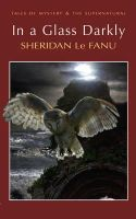 Sheridan Le Fanu - In a Glass Darkly(wordsworth Mystery & the Supernatural) (Tales of Mystery & the Supernatural) - 9781840225525 - 9781840225525