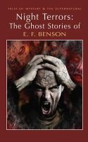 Benson, E. F. - Night Terrors: The Ghost Stories of E.F. Benson - 9781840226850 - V9781840226850