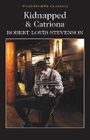 Robert Louis Stevenson - Kidnapped & Catriona (Wordsworth Classics) - 9781840227628 - 9781840227628