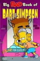 Groening, Matt - Simpsons Comics Present the Big Bad Book of Bart - 9781840236545 - V9781840236545