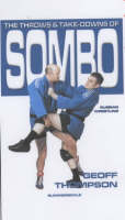 Thompson, Geoff - The Throws and Takedowns of Sombo - 9781840240276 - V9781840240276