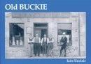 Sinclair, Iain - Old Buckie - 9781840330960 - V9781840330960