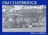 Helden, Oliver Van - Old Coatbridge - 9781840331165 - V9781840331165