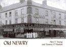 Young, Alex; O'Hanlon, Tommy - Old Newry - 9781840331929 - V9781840331929