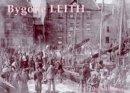 Hutton, Guthrie - Bygone Leith - 9781840333244 - V9781840333244