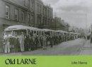 John Hanna - OLD LARNE - 9781840333541 - V9781840333541