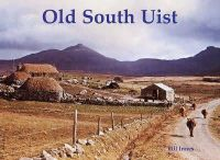 Innes, Bill - Old South Uist - 9781840333817 - V9781840333817