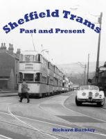 Buckley, Richard - Sheffield Trams Past and Present - 9781840334364 - V9781840334364