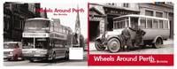 Brotchie, Alan - Wheels Around Perth - 9781840335804 - V9781840335804